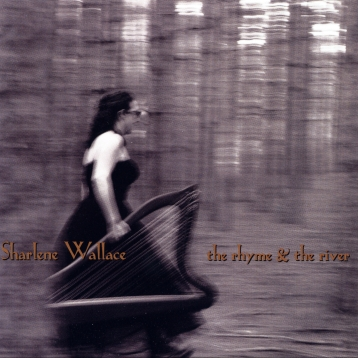 the rhyme & the River - Sharlene Wallace