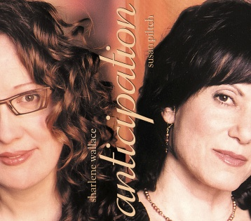 Anticipation - Sharlene Wallace & Susan Piltchn